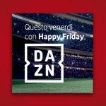 DAZN gratuit 6 mois avec Vodafone Happy Friday!  Voici comment activer l'offre