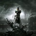 Le meilleur du Xbox Game Pass - Dishonored - Wolf's Gaming Blog