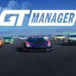 GT Manager: Le gestionnaire de course automobile arrive sur Android et iOS